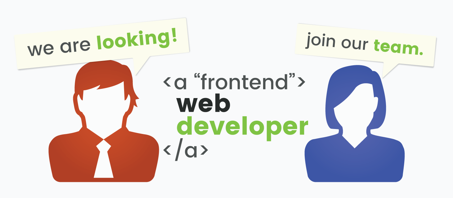 We are looking for a Front End Web Developer to join our team